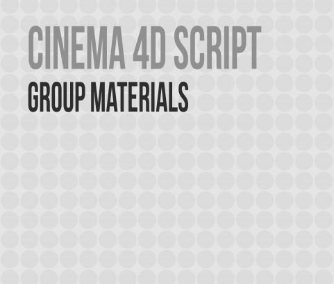 C4D Script - Group Materials