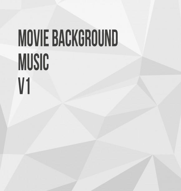 Movie Background Music V1